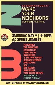 Wake Your Neighbors- 11x17 poster